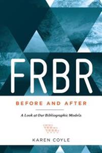 FRBR, Before and After
