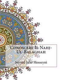 Conoscere Il Nahj-UL-Balaghah
