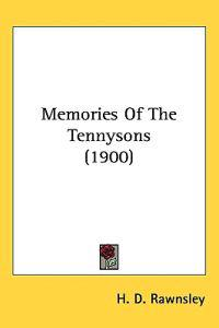 Memories of the Tennysons
