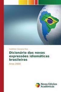 Dicionario Das Novas Expressoes Idiomaticas Brasileiras