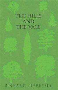 Hills and the Vale