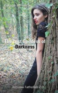 The Last Goddess of Darkness
