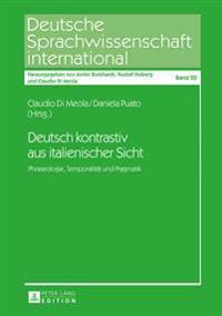 Deutsch Kontrastiv Aus Italienischer Sicht: Phraseologie, Temporalitaet Und Pragmatik