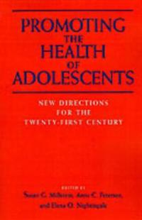 Promoting the Health of Adolescents