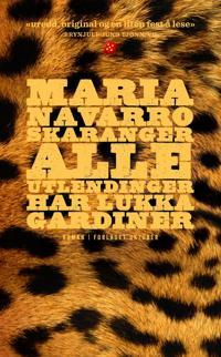 Alle utlendinger har lukka gardiner - Maria Navarro Skaranger pdf epub