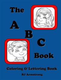 The A B C Book: Vintage Lettering Coloring Book