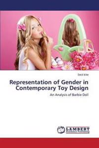Representation of Gender in Contemporary Toy Design