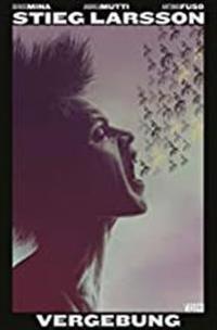 Stieg Larsson - Millennium: Vergebung