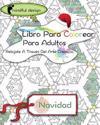 Mindful Design: Libro Para Colorear Para Adultos: Relajate a Través del Arte Creativo: Navidad