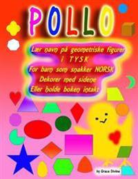 Lær navn på geometriske figurer i TYSK For barn som snakker NORSK Dekorer med sidene Eller holde boken intakt - Grace Divine pdf epub
