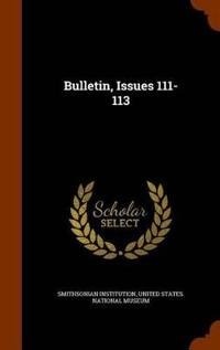 Bulletin, Issues 111-113