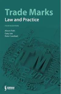 Trade Marks: Law and Practice (Fourth Edition)