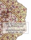 The Revolution of Al Husayn (As)