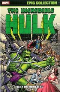 Epic Collection Incredible Hulk 1