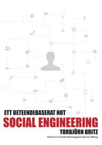 Social engineering - ett beteendebaserat hot