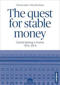 The Quest for Stable Money