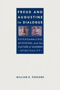 Freud and Augustine in Dialogue