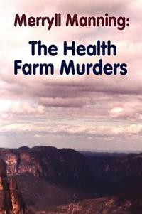 The Health Farm Murders