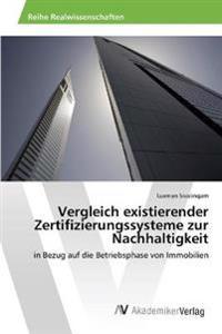 Vergleich Existierender Zertifizierungssysteme Zur Nachhaltigkeit