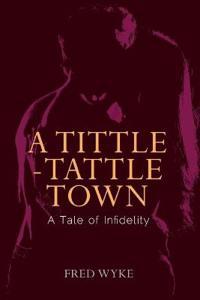A Tittle-Tattle Town
