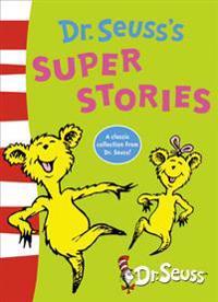 Dr. Seuss's Super Stories