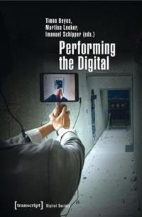 Performing the Digital