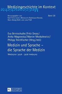 Medizin Und Sprache / Medycyna I Jezyk