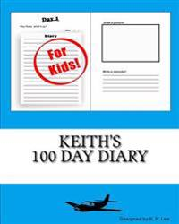 Keith's 100 Day Diary