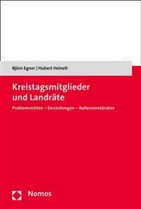 Kreistagsmitglieder Und Landrate: Problemsichten - Einstellungen - Rollenverstandnis