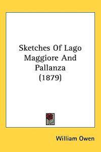 Sketches of Lago Maggiore and Pallanza