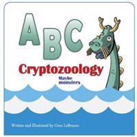 ABC Cryptozoology Maybe Monsters
