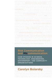 Risk Communication and Miscommunication