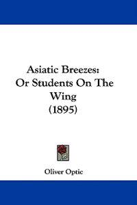 Asiatic Breezes