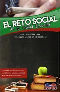 El Reto Social de La Salud Escolar