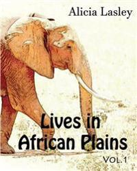 Lives in African Plains: Adult Coloring Book Vol.1: African Wildlives Coloring Book