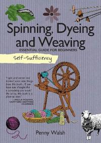 Spinning, Dyeing and Weaving