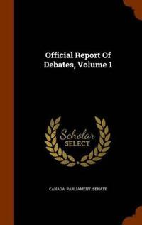 Official Report of Debates, Volume 1