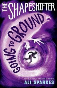 Shapeshifter: Going to Ground