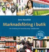 Marknadsföring i butik - Om forskning och branschkunskap i detaljhandeln