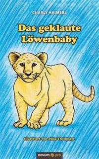 Das Geklaute Lowenbaby
