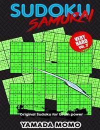 Sudoku Samurai Very Hard: Original Sudoku for Brain Power Vol. 3: Include 100 Puzzles Sudoku Samurai Very Hard Level