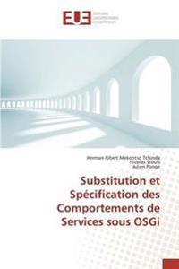 Substitution Et Specification Des Comportements de Services Sous Osgi