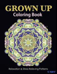 Grown Up Coloring Book 20: Coloring Books for Grownups: Stress Relieving Patterns