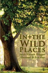 In the Wild Places