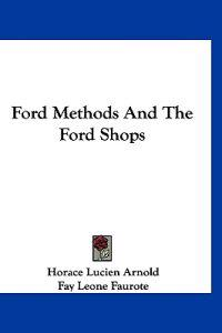 Ford Methods and the Ford Shops
