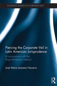 Piercing the Corporate Veil in Latin American Jurisprudence