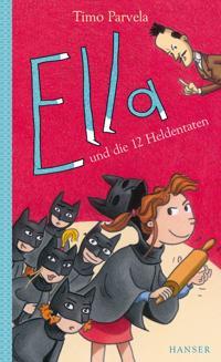 Ella und die zwölf Heldentaten. Bd. 12