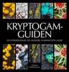 Kryptogamguiden - en introduktion till mossor, svampar och lavar