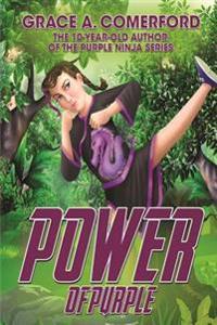 Power of Purple: Jackie's Purple Ninja Story