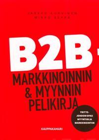 B2B -markkinoinnin & myynnin pelikirja